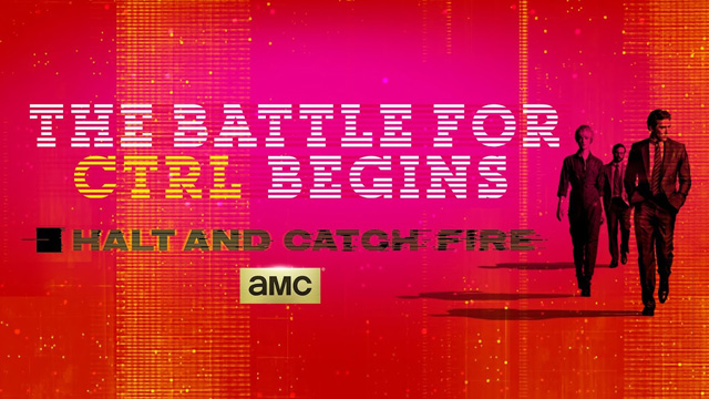 [COLUMNA] Halt and Catch Fire